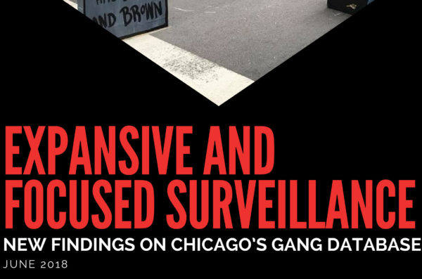 Expansive and Focused Surveillance: New Findings on Chicago's Gang Database