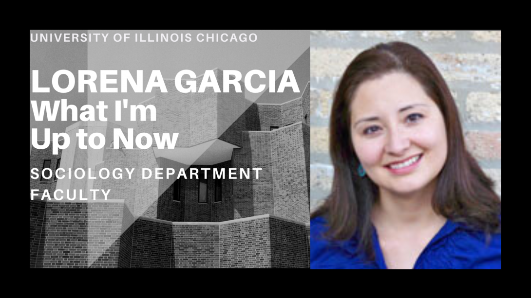 The left side of the photo is the UIC Behavioral Sciences Building and on the right side, Professor Lorena Garcia is smiling.