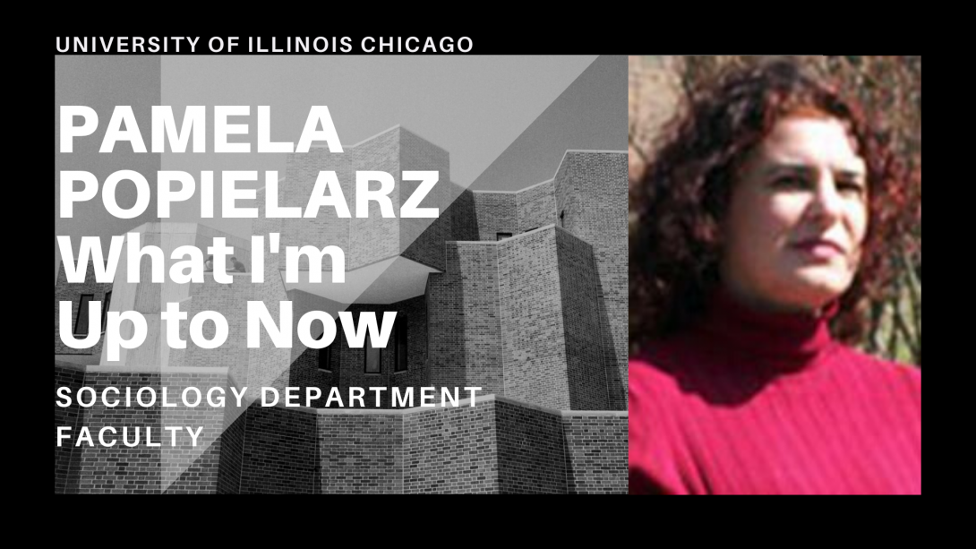 The left side of the photo is the UIC Behavioral Sciences Building and on the right side, Professor Pamela Popielarz's photo is gazing ahead.